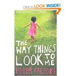 """""""The Way Things Look to Me"""" - Roopa Farooki"""